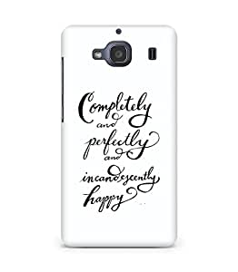 AMEZ completely and perfectly and incandescently happy Back Cover For Xiaomi Redmi 2S