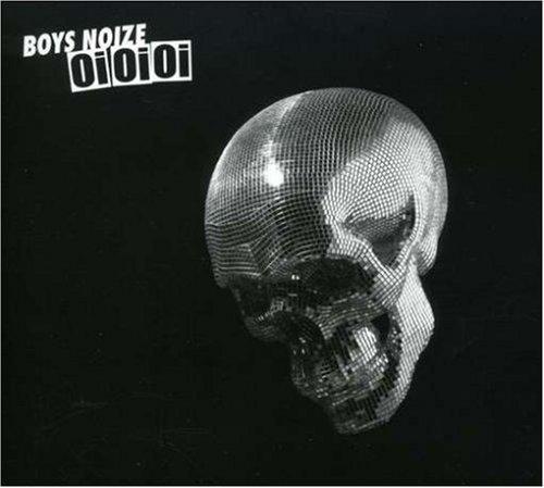 oi-oi-oi-by-boys-noize-2007-09-25