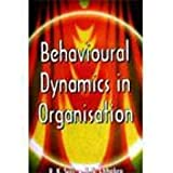 img - for Behavioural Dynamics in Organisation book / textbook / text book