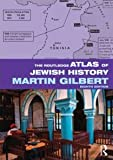 The Routledge Atlas of Jewish History (Routledge Historical Atlases)