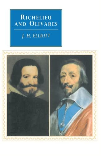 Richelieu and Olivares (Canto original series) written by J. H. Elliott