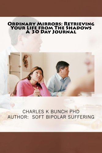 Ordinary Mirrors: Retrieving Your Life from The Shadows, A 30 Day journal (30 Day Journals) PDF