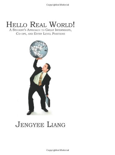 Hello Real World!: A Student'S Approach To Great...