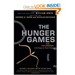 The Hunger Games and Philosophy: A Critique of Pure Treason by George A. Dunn,&#32;Nicolas Michaud and William Irwin