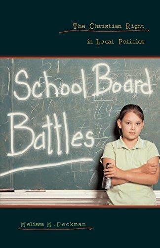 School Board Battles: The Christian Right in Local Politics (Religion and Politics)