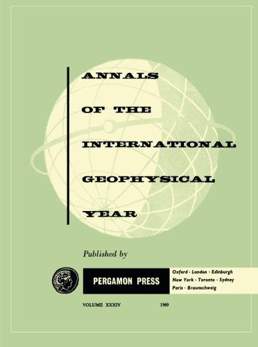Annals of the International Geophysical Year: