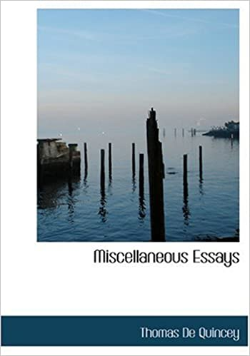 Miscellaneous Essays (Large Print Edition)