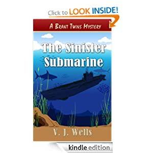 The Sinister Submarine (Brant Twins Mysteries)