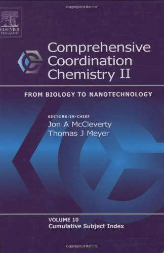 Comprehensive Coordination Chemistry II: From Biology to Nanotechnology (10 Volumes Set)
