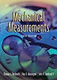 Mechanical Measurements (6th Edition) [Hardcover] [2006] 6 Ed. Thomas G. Beckwith, Roy D. Marangoni, John H. Lienhard V