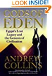 The Gods of Eden: Egypt's Lost Legacy...
