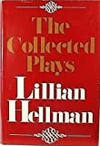The Collected Plays (0316355194) by Hellman, Lillian