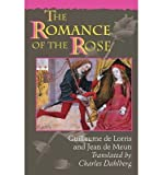 [ THE ROMANCE OF THE ROSE (THIRD EDITION) ] By Lorris, Guillaume De ( Author) 1995 [ Paperback ]
