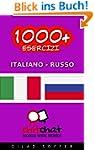 1000+ Esercizi Italiano - Russo (Chit...