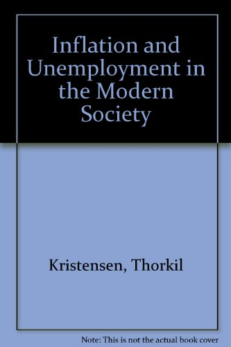 Inflation and Unemployment in the Modern Society