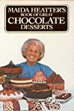 GREAT CHOCOLATE DESSERTS,BOOK (0394503910) by Heatter, Maida