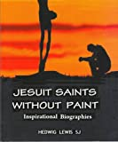 img - for Jesus Saints without Paints book / textbook / text book