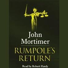 Rumpole's Return (       UNABRIDGED) by John Mortimer Narrated by Robert Hardy