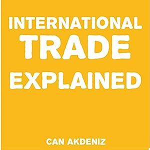 International Trade Explained Audiobook