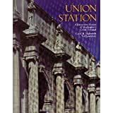 Union Station a Decorative History of Washington's Grand Terminal (096208770X) by Landphair, Ted