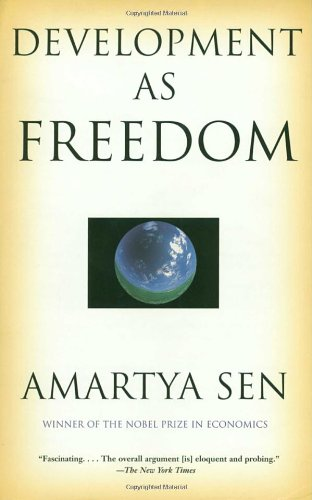 Development as Freedom: Amartya Sen: 9780385720274: Amazon.com: Books