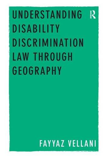 Understanding Disability Discrimination Law through Geography