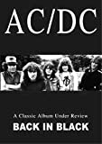 AC/DC - Back In Black - A Classic Album Under Review [DVD] [2006]