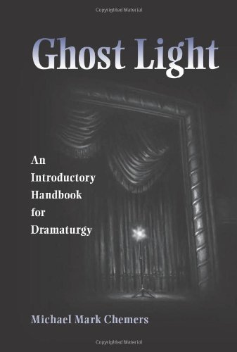 Ghost Light: An Introductory Handbook for Dramaturgy...