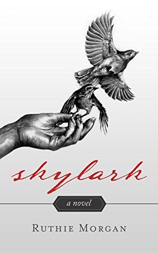 Skylark - a novel by Ruthie Morgan