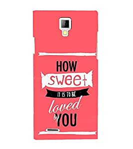 How Sweet Loved 3D Hard Polycarbonate Designer Back Case Cover for Micromax Canvas Xpress A99