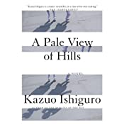 A Pale View of Hills | [Kazuo Ishiguro]