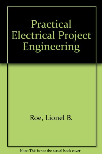 Practical Electrical Project Engineering