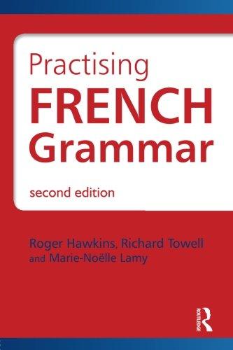 French Grammar Pack: Practising French Grammar: A Workbook (Hodder Arnold Publication)