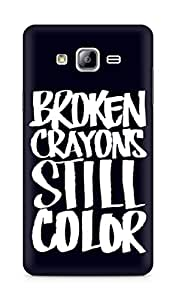 AMEZ broken crayons still colour Back Cover For Samsung Galaxy ON7