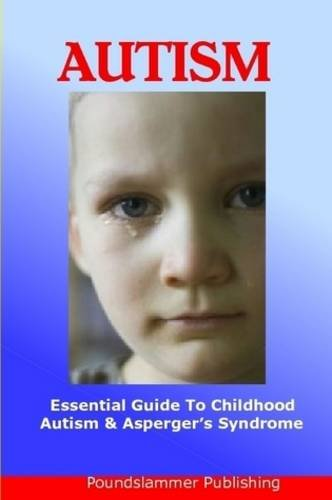 Childhood Autism & Asperger'S Syndrome