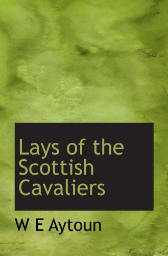 Lays of the Scottish Cavaliers