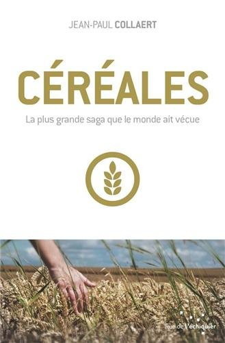 cereales-la-plus-grande-saga-que-le-monde-ait-vecue-rue-de-lechiquier-hors-collection