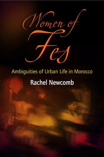 Women of Fes: Ambiguities of Urban Life in Morocco (Contemporary Ethnography)