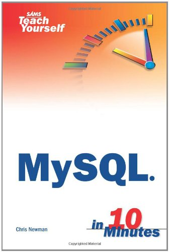 Sams Teach Yourself MySQL in 10 Minutes