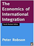 The Economics of International Integration 5th Ed