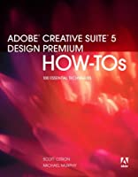 Adobe Creative Suite 5 Design Premium How-Tos: 100 Essential Techniques ebook download