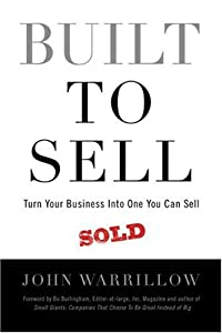 "Cover of ""Built to Sell: Turn Your Busine..."