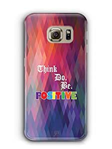 YuBingo Think. Do and Be Positive Mobile Case Back Cover for Samsung Galaxy S6 Edge