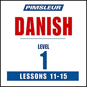 Pimsleur Danish Level 1 Lessons 11-15 Speech