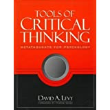 Tools of Critical Thinking: Metathoughts for Psychology by Levy, David A. published by Allyn & Bacon (1996)