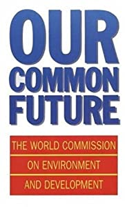 Cover of &quot;Our Common Future (Oxford Paper...