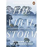 img - for [(The Viral Storm: The Dawn of a New Pandemic Age)] [Author: Nathan D. Wolfe] published on (November, 2012) book / textbook / text book