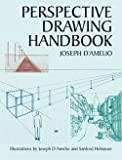 img - for Joseph D'Amelio: Perspective Drawing Handbook (Paperback); 2004 Edition book / textbook / text book