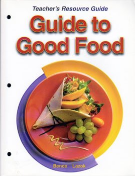 Guide to Good Food Teacher's Resource Guide