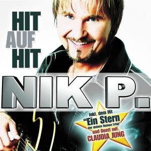 Nik P. - Hit auf Hit - Zortam Music